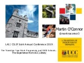 The Transition Year Work Programme and Deis Schools.... The experience from UCC Library Martin O'Connor