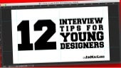 12 Interview Tips for Young Designers