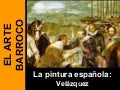 ART 08.J. La pintura barroca española: Velázquez