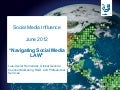 Social Media and the Law: #SMI12, Part II