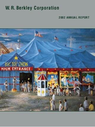 W. R. berkley annual reports 2002