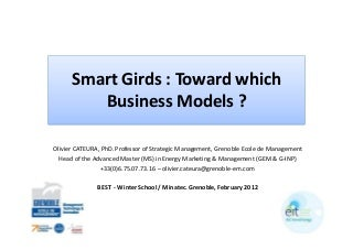 120213 cateura grenoble em smart grid toward which business models