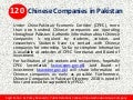 120 Chinese Companies in Pakistan