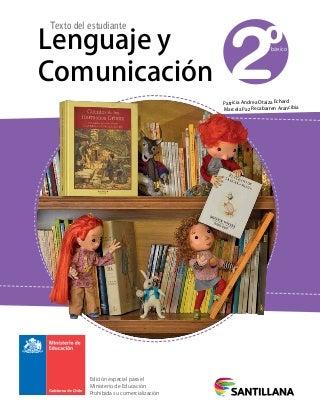 Lenguaje y Comunicación 2º Básico, Texto del Estudiante, Editorial Santillana
