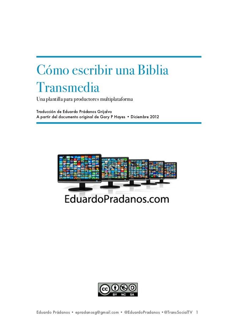 121230como-escribir-biblia-transmedia-eduardo-pradanos-121230142452-phpapp01-thumbnail-4.jpg?cb=1357107234