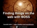 Finding things with BOSS