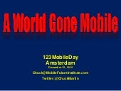 123mobile - Chuck Martin - A World Gone Mobile