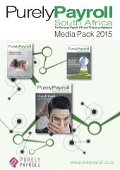 Advertisers Media Pack for Purely Payroll South Africa SHARE VERSION