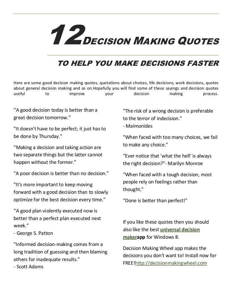 60 Decision Making Quotes To Make Decisions Faster Enchanting Make A Quote