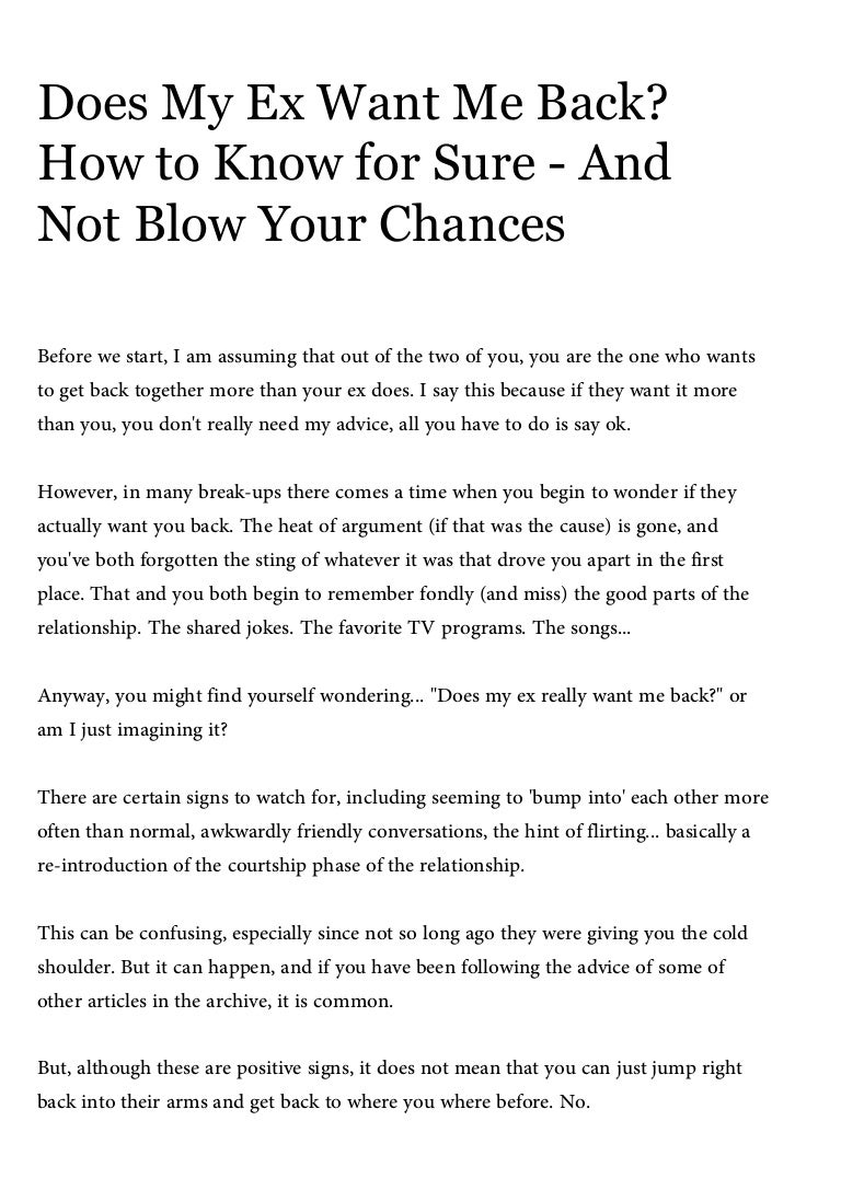 Does my ex want me back? how to know for sure and not blow your chanc…