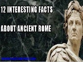 12 interesting facts about ancient rome