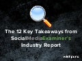 The 12 Key Takeaways from SocialMediaExaminer's Industry Report