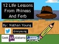 12 Life Lessons From Phineas And Ferb