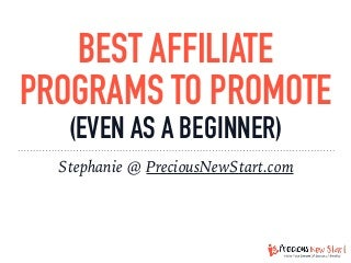 12 of the best affiliate programs to promote