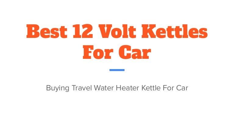 12 Volt Kettles For Car Review PDF