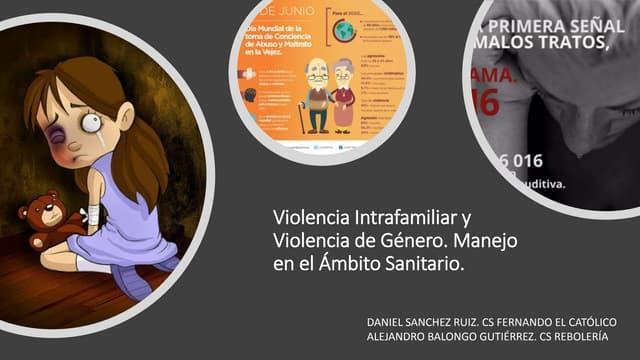 (13 04-2021) Violencia intrafamiliar y violencia de genero, manejo en el ambito sanitario