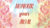 Honour Your Mom - 12 May 2019 - Bruce McCallum