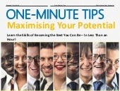 One-Minute Tips: Maximising Your Potential