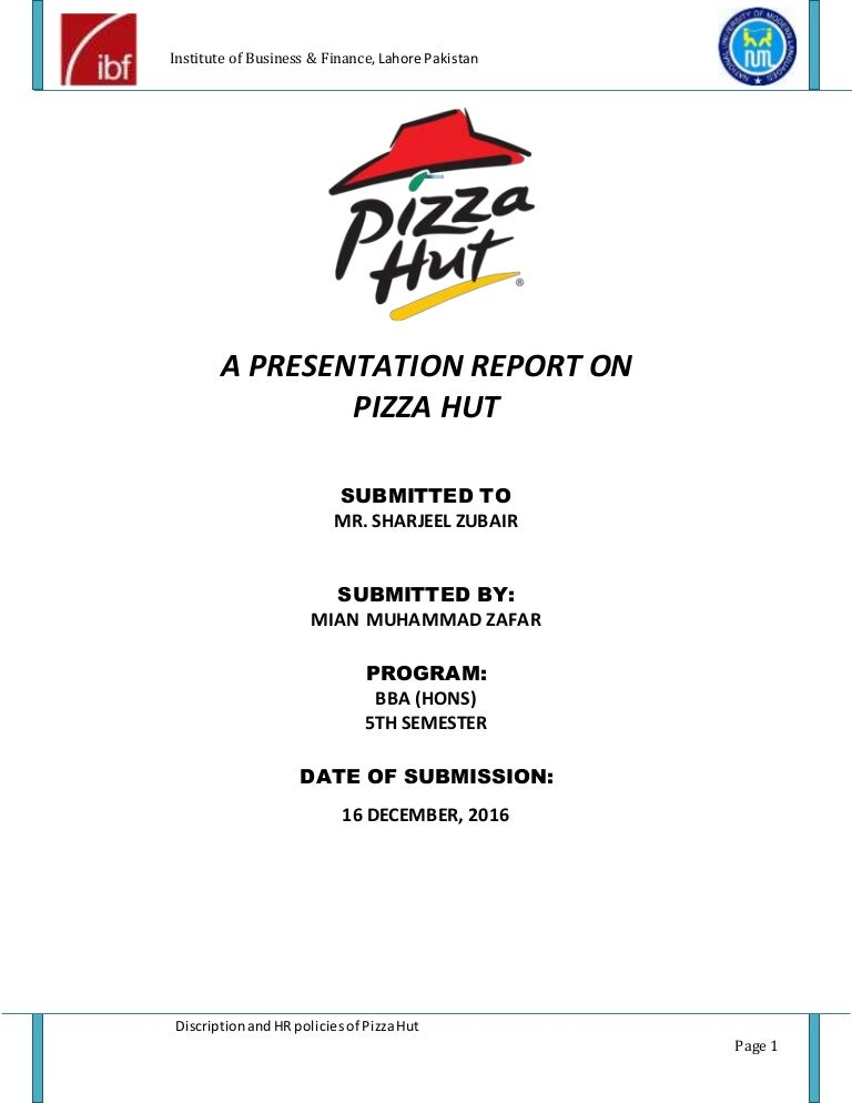 pizza hut employee handbook Pizza hut description and HR policies | project report of pizza hut