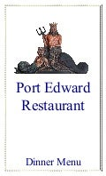 Port Edward Restaurant Dinner Menu - July 2013