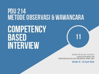 PDU 214 Methods of Observation & Interviewing: Competency Based Interview (Introduction)