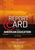 Report Card on American Education: Ranking State K-12 Performance, Progress, and Reform; 18th Edition