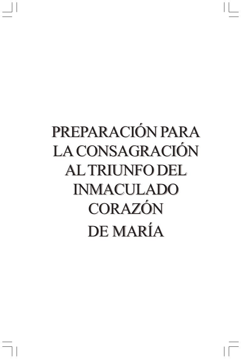 Consagracion al Inmaculado Corazon de Maria (33 dias)