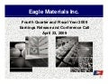 Q1 2009 Earning Report of Eagle Materials Inc.