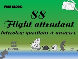 88 flight attendant interview questions and answers