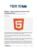 HTML5 vs. Apps: No Need to Pick One Over the Other Just Yet