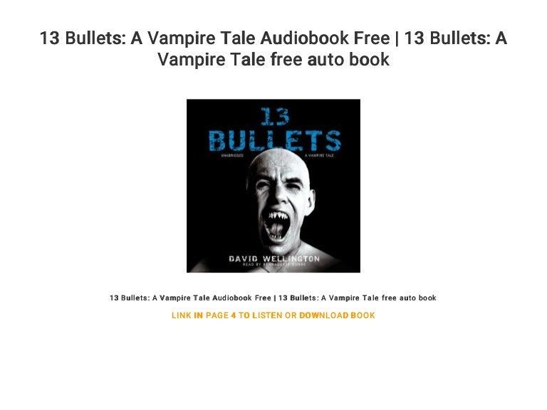 13 Bullets: A Vampire Tale Audiobook Free | 13 Bullets: A Vampire Tal…