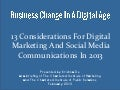13 Considerations For Digital Marketing And Social Media Communications In 2013