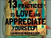 13 effective practices to love and appreciate yourself