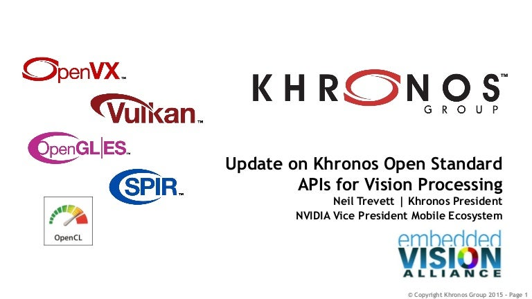 An Update on Open Standard APIs for Vision Processing,