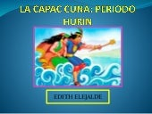 CAPACA CUNA HURIN DINASTIA HURIN