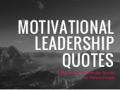 13 Motivational Leadership Quotes by famous people via. @annazubarev