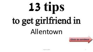 13 tips to get girlfriend in allentown