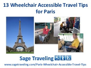 13 Wheelchair Accessible Travel Tips For Paris