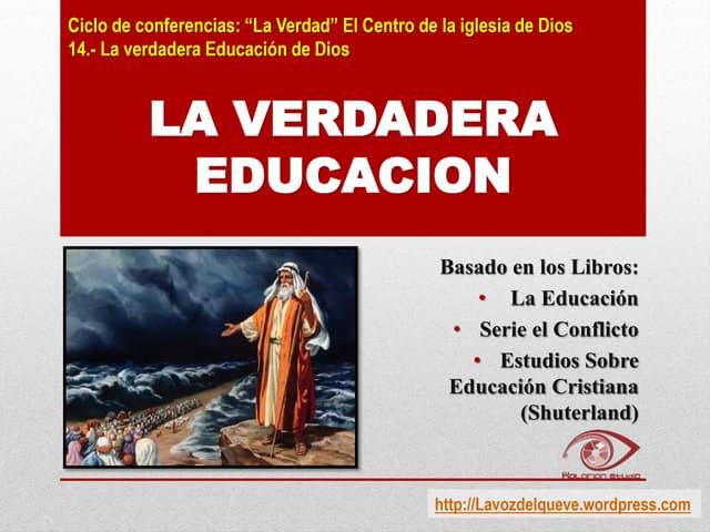 14. La verdadera educación de dios