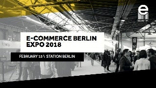 E-commerce Berlin Expo 2018 - Conversational Commerce - die nächste Revolution im Handel