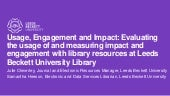 Usage, Engagement and Impact: Evaluating the usage of and measuring impact and engagement with library resources at Leeds Beckett University Library