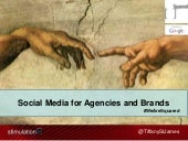 Social Strategy Overview for Agencies and Brands at Google Squared