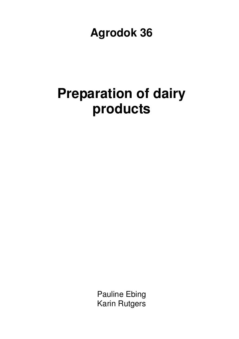 Small Scale Preparation Of Dairy Products Probiotics Yogurts Cheese B…