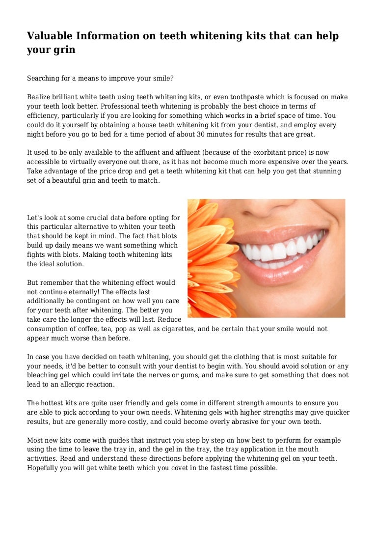 Valuable Information on teeth whitening kits that can help your