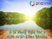 8½ Easy Tips for a Life with Less Stress