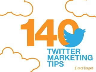 140 Twitter Marketing Tips for 2013