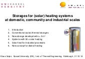 Storages for (solar) heating systems at domestic, community and industrial scales | Klaus Vajen