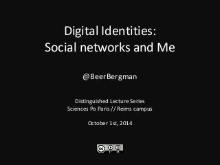 Digital Identities: Social Networks and Me