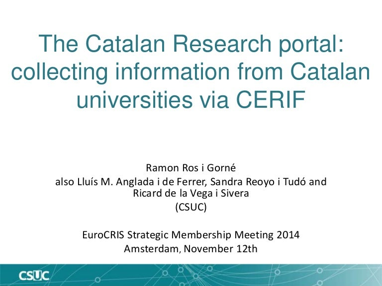 The Catalan Research Portal Collecting Information From Catalan Univ