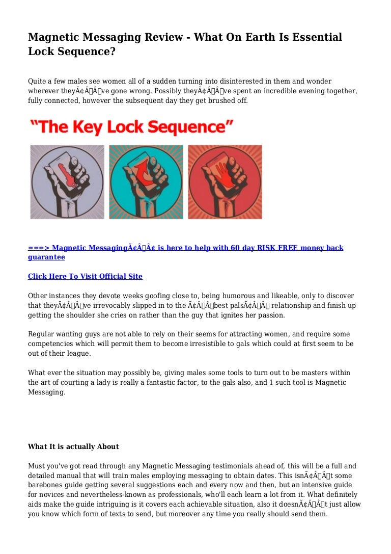 Magnetic messaging review what on earth is essential lock sequence?